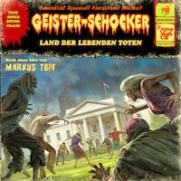 Geister-Schocker, Folge 87: Land der lebenden Toten