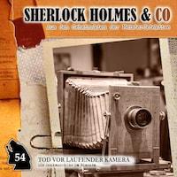 Sherlock Holmes & Co, Folge 54: Tod vor laufender Kamera