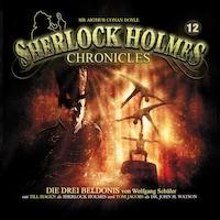 Sherlock Holmes Chronicles, Folge 12: Die drei Beldonis