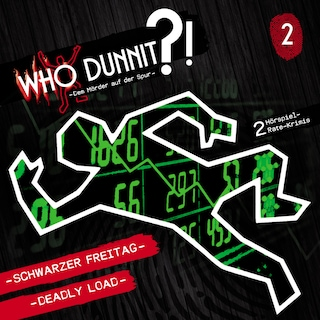 Who Dunnit?, Folge 2: Schwarzer Freitag / Deadly Load