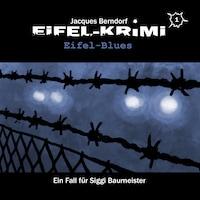 Jacques Berndorf, Eifel-Krimi, Folge 1: Eifel-Blues