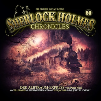 Sherlock Holmes Chronicles, Folge 60: Der Albtraum-Express
