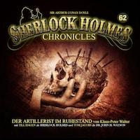 Sherlock Holmes Chronicles, Folge 62: Der Artillerist im Ruhestand