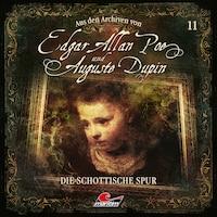 Edgar Allan Poe & Auguste Dupin, Aus den Archiven, Folge 11: Die schottische Spur