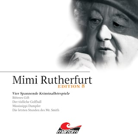 Mimi Rutherfurt, Edition 8: Vier Spannende Kriminalhörspiele