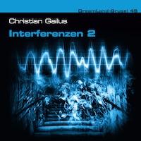 Dreamland Grusel, Folge 45: Interferenzen 2