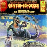 Geister-Schocker, Folge 95: Großalarm - Die Bestien kommen