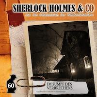 Sherlock Holmes & Co, Folge 60: Im Sumpf des Verbechens