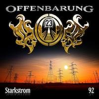 Offenbarung 23, Folge 92: Starkstrom