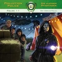 Pollution Police, Folge 11: Die Zirkus-Falle