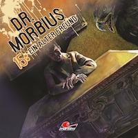 Dr. Morbius, Folge 15: Ein alter Freund