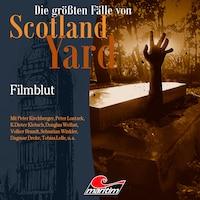 Die größten Fälle von Scotland Yard, Folge 48: Filmblut