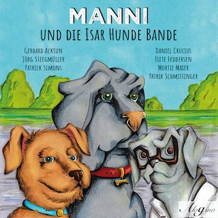 Manni und die Isar Hunde Bande