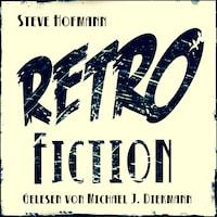 Retrofiction