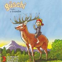Güschi findet e Fründin, Vol. 3