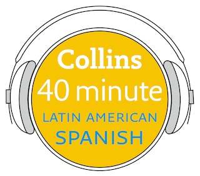 Latin American Spanish in 40 Minutes