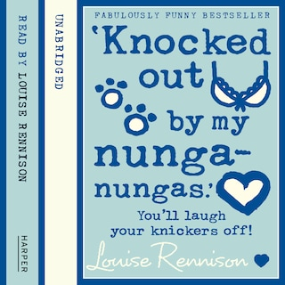 'Knocked out by my nunga-nungas.'
