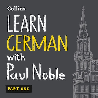 Learn German with Paul Noble for Beginners – Part 1