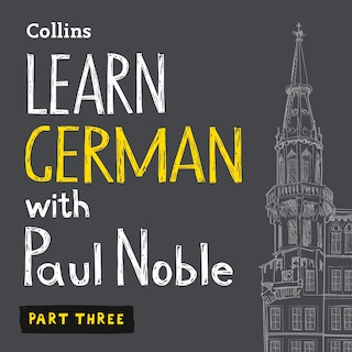Learn German with Paul Noble for Beginners – Part 3