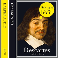 Descartes: Philosophy in an Hour