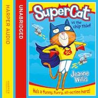 Supercat vs The Chip Thief