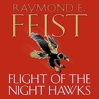 Flight of the Night Hawks