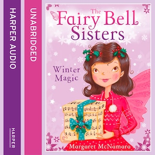 The Fairy Bell Sisters: Winter Magic