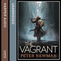 The Vagrant Trilogy