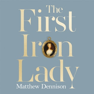 The First Iron Lady