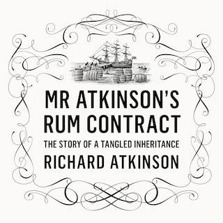 Mr Atkinson's Rum Contract