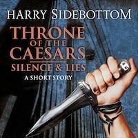 Silence & Lies (A Short Story)