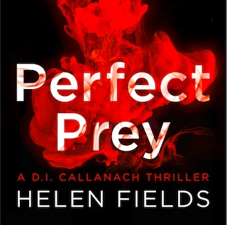 Perfect Prey - Helen Fields - Audiobook - BookBeat