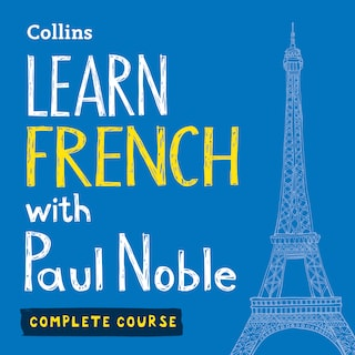 Learn French with Paul Noble for Beginners – Complete Course