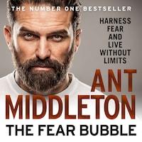 The Fear Bubble
