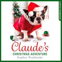 Claude's Christmas Adventure