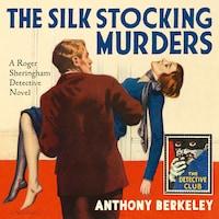 The Silk Stocking Murders