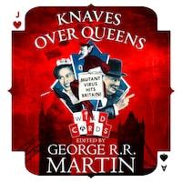 Knaves Over Queens