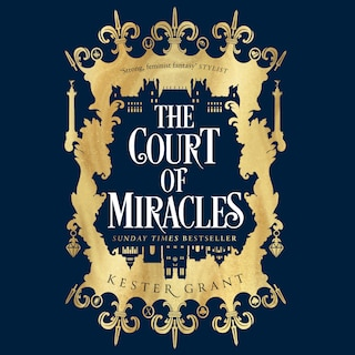 The Court of Miracles Trilogy