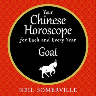 Your Chinese Horoscope for Each and Every Year - Goat
