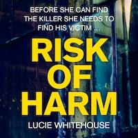 Risk of Harm