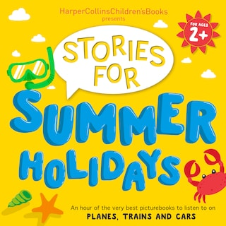 HarperCollins Children's Books Presents: Stories for Summer Holidays for age 2+
