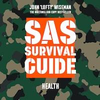 SAS Survival Guide – Health