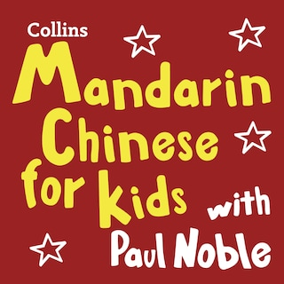 Mandarin Chinese for Kids with Paul Noble