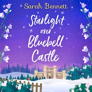 Starlight Over Bluebell Castle