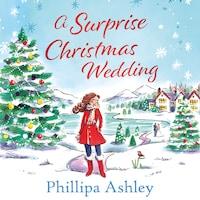 A Surprise Christmas Wedding