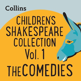 Children's Shakespeare Collection Vol.1: The Comedies