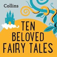 Ten Beloved Fairy-tales