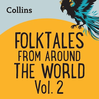 Folktales From Around the World Vol 2