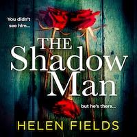 The Shadow Man