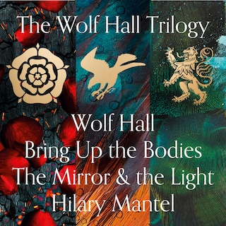 The Wolf Hall Trilogy